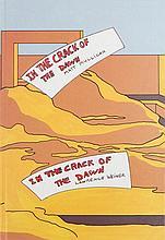 (Weiner/ Mullican) Lawrence Weiner/ Matt Mullican, In the crack of the dawn. Luc