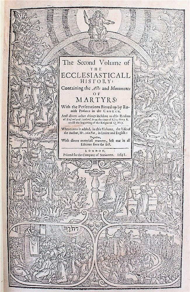 John Foxe, The Ecclesiasticall historie: containing the acts and monuments