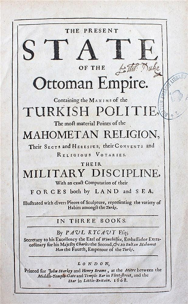 Sir Paul Rycaut, The present state of the Ottoman Empire. London: printed f
