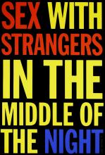 John Giorno (American, born 1936) Sex with Strangers Screenprint in colours, 1991, on wove, signed, dated and numbered 67/75 in pencil, with the artist's copyright inkstamp verso, the full sheet, 1017 x 762mm (40 x 30in)(SH)(unframed)
