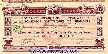 TRAMWAYS & D'ECLAIRAGE ELECTRIQUES DE SHANGHAI, CIE. FRANCAISE