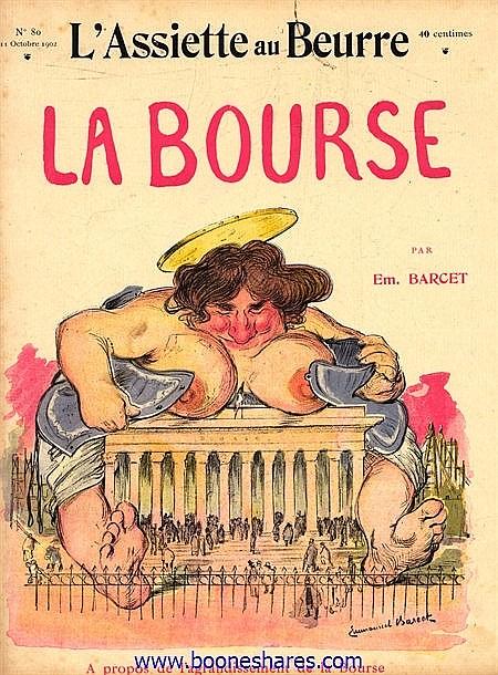 LA BOURSE - L'ASSIETTE AU BEURRE
