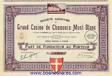 GRAND CASINO DE CHAMONIX-MONT-BLANC, S.A. DU