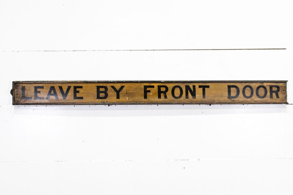 """""""Leave By Front Door"""" Sign - wood/double sided 5"""" x 56"""""""