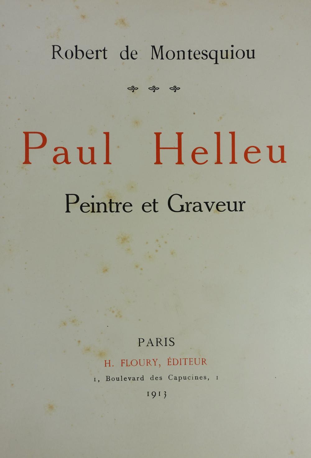 HELLEU -- MONTESQUIOU, R. de. Paul Helleu. Peintre et Graveur. Paris, H. Floury