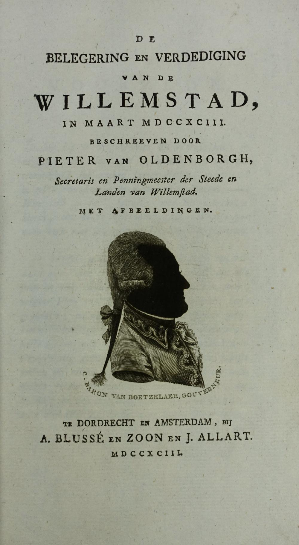WILLEMSTAD -- OLDENBORGH, P. v. De belegering & verdediging v.d. Willemstad in maart 1793