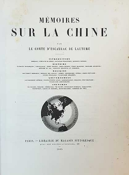 CHINA - JAPAN -- ESCAYRAC DE LAUTURE, (S.P.H.) Comte d'. Mémoires sur la Ch