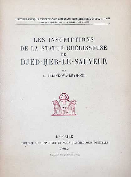 JELÍNKOVÁ-REYMOND, E. Les inscriptions de la statue guérisseuse de Djed-Her