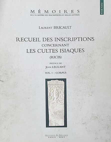 ISIS -- BRICAULT, L. Recueil des inscriptions concernant les cultes isiaque