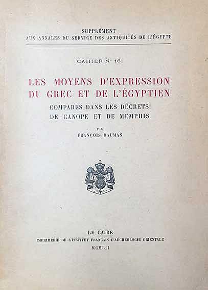 DAUMAS, F. Les moyens d'expression du Grec et de l'Égyptien comparés dans l