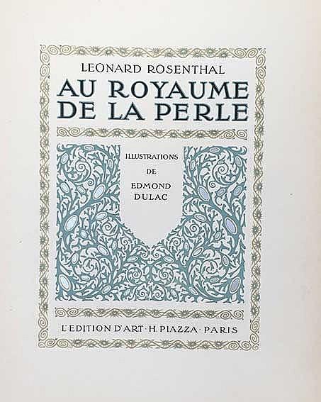 DULAC -- ROSENTHAL, L. Au royaume de la perle. Par., H. Piazza, (1920). 139