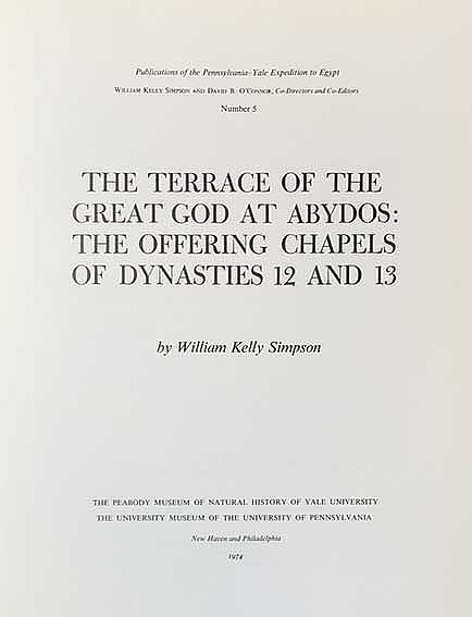 SIMPSON, W.K. The terrace of the Great God at Abydos: The offering chapels