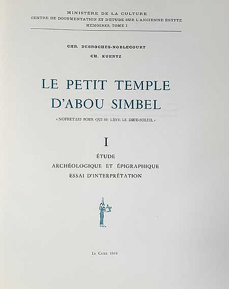 DESROCHES-NOBLECOURT, Chr. (&) Ch. KUENTZ. Le Petit Temple d'Abou Simbel. C