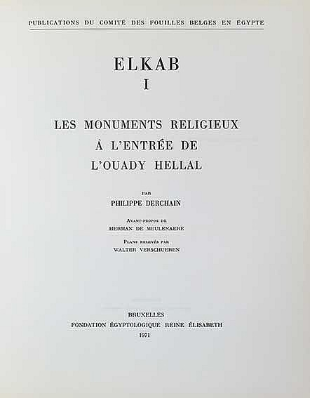 DERCHAIN, Ph. Elkab I. Les monuments religieux à l'entrée de l'Ouady Hellal