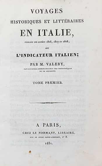 ITALY -- VALERY, (A.C.). Voyages historiques et littéraires en Italie, pend