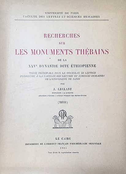 LECLANT, J. Recherches sur les monuments thébains de la XXVe dynastie dite