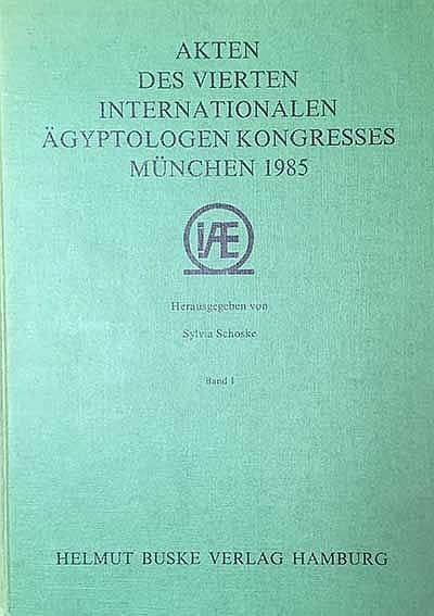 SCHOSKE, S., Hrsg. Akten des vierten internat. Ägyptologen Kongresses Münch