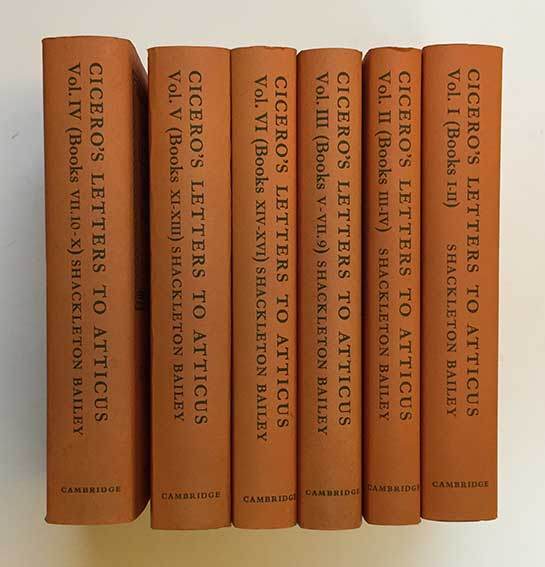 CICERO. Letters to Atticus. Ed. by D.R. Shackleton Bailey. Cambr., 1965-68.