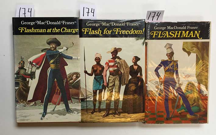 FRASER, G.M. Flashman. - Flash for freedom. - Flashman at the charge. Lond.