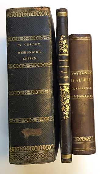GELDER, J. de. Allereertse gronden der cijferkunst. 5e dr. 1837-38. 2 in 1