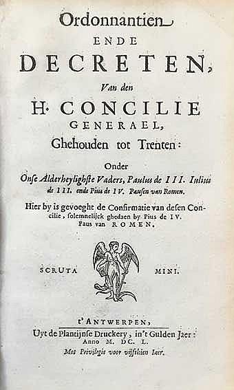 COUNCIL OF TRENT -- ORDONNANTIEN ende decreten, v.d. H. Concilie Generael,