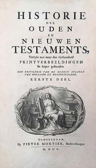 BIBLES -- BIBLIA NEERLANDICA -- (MARTIN, D.). Historie des Ouden en Nieuwen