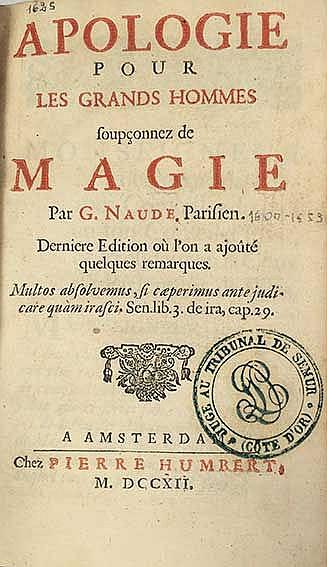 MAGIC -- NAUDE, G. Apologie pour les grands hommes soupçonnez de magie. Ams