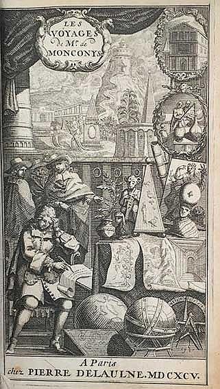 MARITIME HISTORY - TRAVELLING -- MONCONYS, (B.) de. Les voyages. Par., P. D