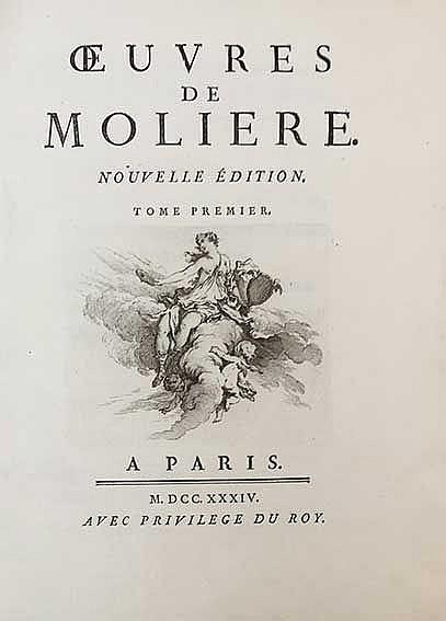 MOLIÈRE, (J.-B. Poquelin de). Œuvres. Nouv. éd. Par., 1734. 6 vols. (6), lx