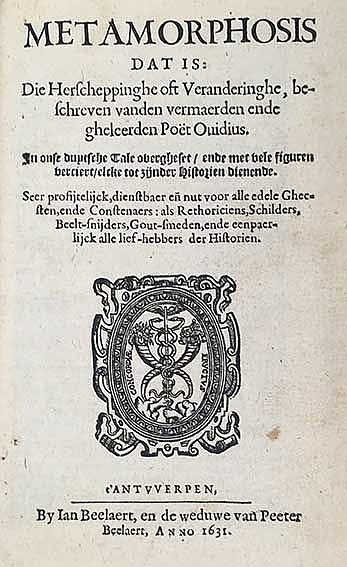 OVIDIUS. Metamorphosis dat is: Die Herscheppinghe oft Veranderinghe. In ons