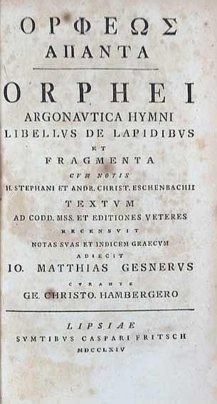 ORPHEUS. Argonautica hymni libellus de lapidibus et fragmenta. Cum notis H.