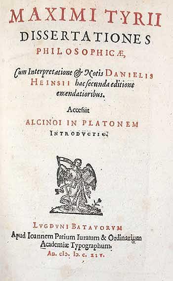 MAXIMUS TYRIUS. Dissertationes philosophicæ. Cum interpr. & notis D. Heinsi