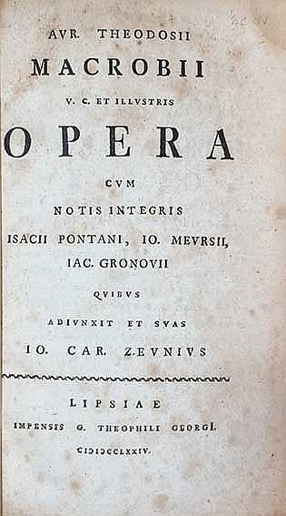 MACROBIUS. Opera cum notis integris I. Pontani, I. Meursii, I. Gronovii qui