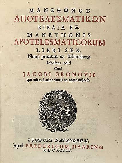 MANETHO. Apotelesmaticorum ll. VI. Nunc primum ex Bibl. Medicea ed. Cur. J.