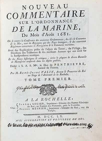 MARITIME LAW -- VALIN, R.-J. Nouveau commentaire sur l'ordonnance de la mar