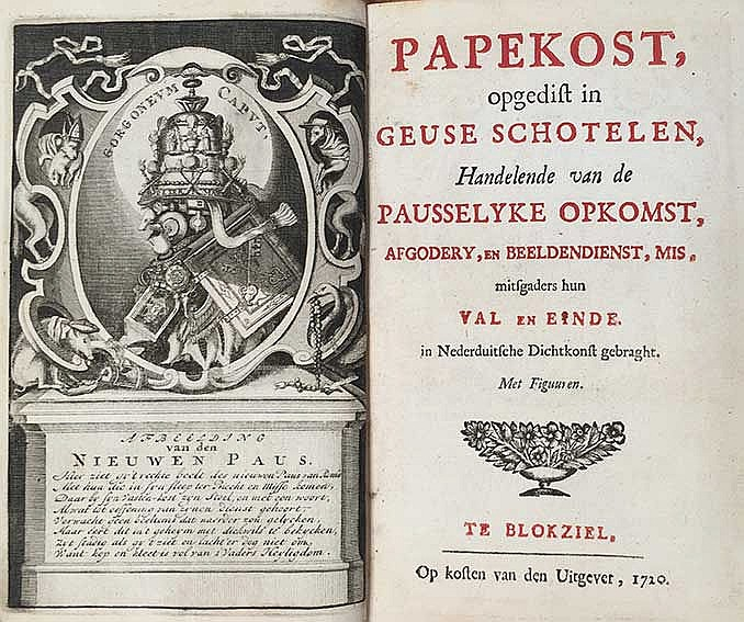 ANTI-CATHOLICISM -- (STEVERSLOOT, L.). Papekost, opgedist in Geuse schotele