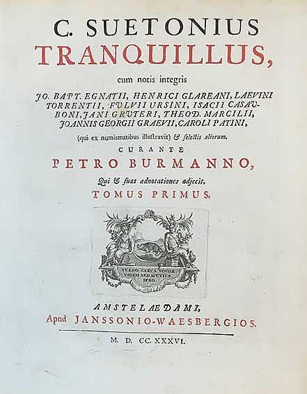 VLISSINGEN -- SUETONIUS. (XII Caesares). Cur. P. Burmanno, qui & suas adnot