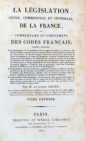 LOCRÉ (de ROISSY, J.-G.). La législation civile, commerciale et criminelle
