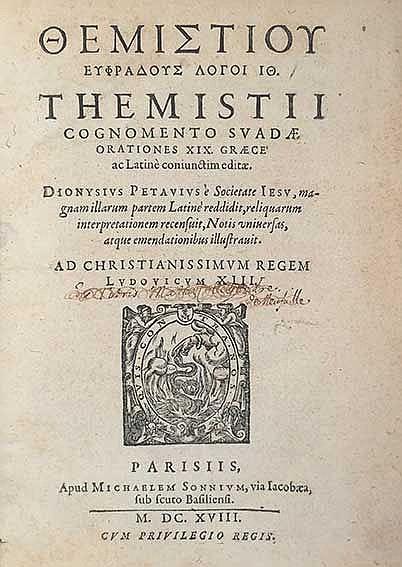 THEMISTIUS. Orationes XIX. Græce ac Lat. coniunctim ed. Dion. Petavius (…)