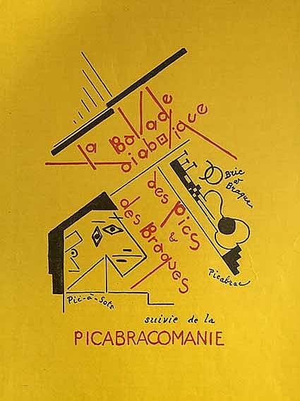 DADA MOVEMENT -- PICABIA, (Fr.). La ballade diabolique des Pics & des Braqu