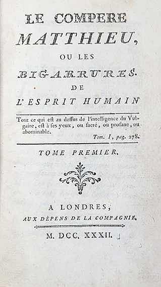 (DULAURENS, H.J.). Le compere Matthieu, ou les bigarrures de l'esprit humai