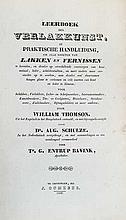 THOMSON, W. Leerboek der verlakkunst, of praktische handleiding om alle soo