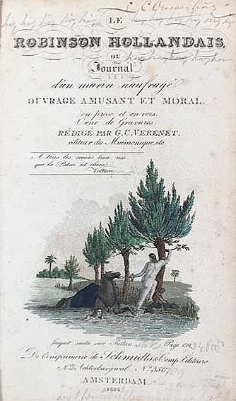 CHILDREN'S BOOKS -- ROBINSONADES -- VERENET, G.C. Le Robinson hollandais, o