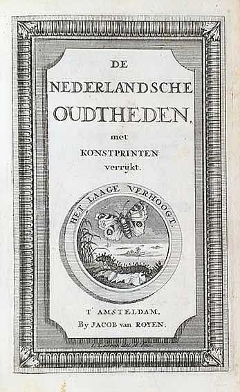 (ROYEN, J. v.). Antiquitates Belgicæ of Nederlandsche oudtheden. Amst., J.