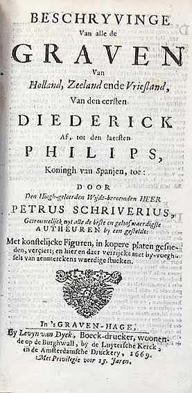 SCRIVERIUS, P. Beschryvinge van alle de graven van Holland, Zeeland ende Vr