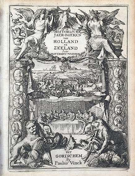 VOSSIUS, M. Historische jaer-boecken van Holland en Zeeland, handelende van