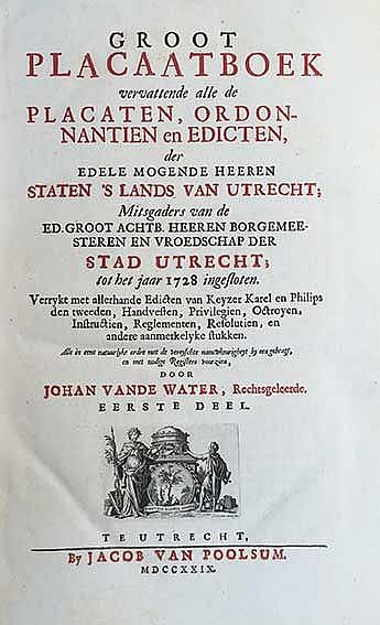 UTRECHT -- WATER, J. v.d. Groot placaatboek vervat. alle de placaten, ordon