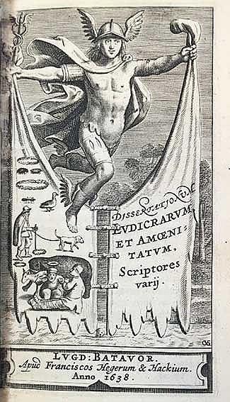 DISSERTATIONUM Ludicrarum et amoenitatum. Scriptores varii. Leiden, F. Hege