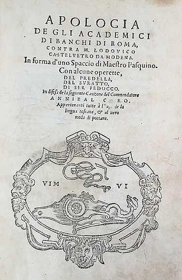 CARO, A. Apologia degli academici di Banchi di Roma, contra M. Lodovico Cas