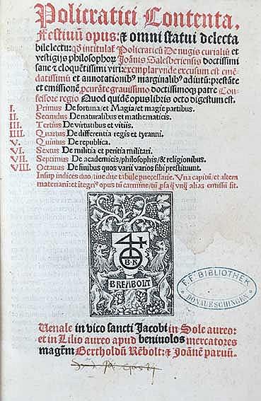 JOHN OF SALISBURY. Policratici contenta festivum opus: & omni statui delect